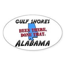 gulf shores alabama - been there, done that Sticke