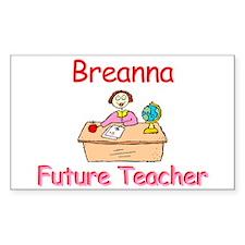 Breanna - Future Teacher Rectangle Decal