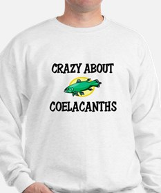 Crazy About Coelacanths Sweatshirt