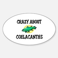 Crazy About Coelacanths Oval Decal