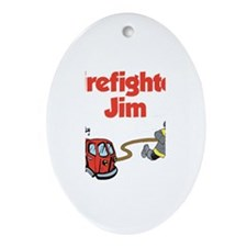 Firefighter Jim Oval Ornament