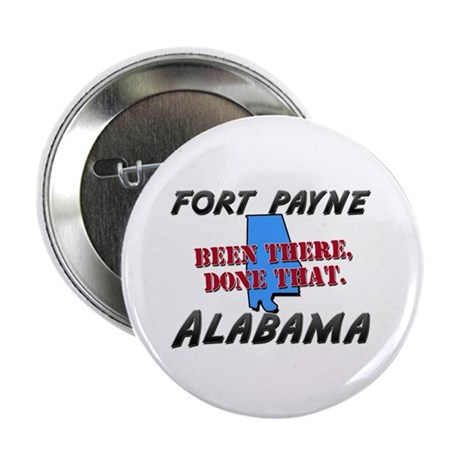 "fort payne alabama - been there, done that 2.25"" B"