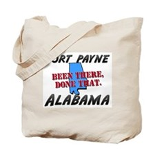 fort payne alabama - been there, done that Tote Ba