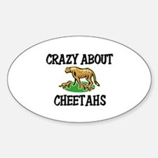 Crazy About Cheetahs Oval Decal
