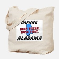daphne alabama - been there, done that Tote Bag