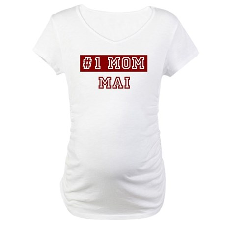 Mai #1 Mom Maternity T-Shirt