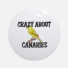 Crazy About Canaries Ornament (Round)