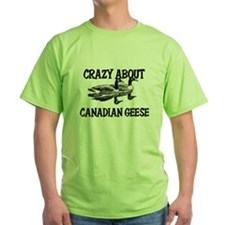 Crazy About Canadian Geese T-Shirt