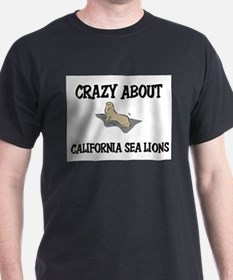 Crazy About California Sea Lions T-Shirt