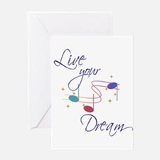 Live Your Dream Greeting Card