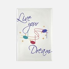 Live Your Dream Rectangle Magnet