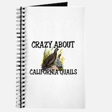 Crazy About California Quails Journal