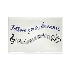 Follow Your Dreams Rectangle Magnet