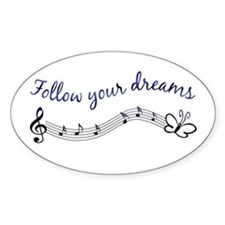 Follow Your Dreams Oval Decal