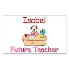 Isabel - Future Teacher Rectangle Decal