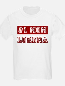 Lorena #1 Mom T-Shirt