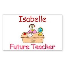 Isabelle - Future Teacher Rectangle Decal