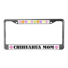 Chihuahua Mom License Frame