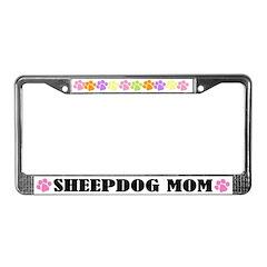 Sheepdog Mom Pet License Plate Frame