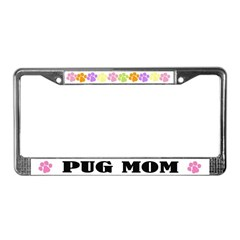 Pug Mom Pet License Plate Frame