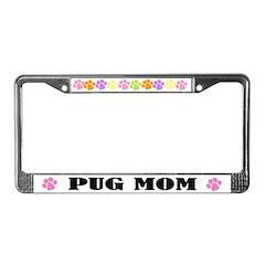Pug Mom Pet License Plate Frame