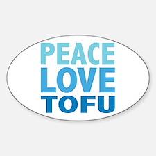 Peace Love Tofu Oval Decal
