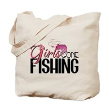 Girls Gone Fishing Tote Bag