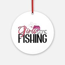 Girls Gone Fishing Ornament (Round)