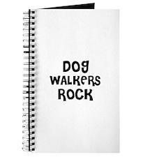 DOG WALKERS ROCK Journal