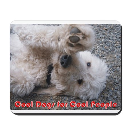 Cool Dogs for Cool People Mousepad