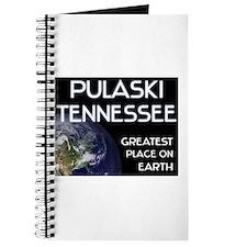pulaski tennessee - greatest place on earth Journa
