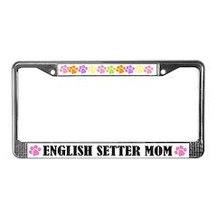 English Setter Mom Dog License Frame