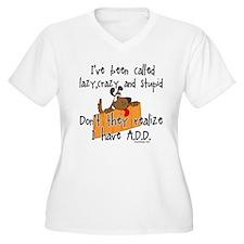 I'm Not Lazy / A.D.D. T-Shirt