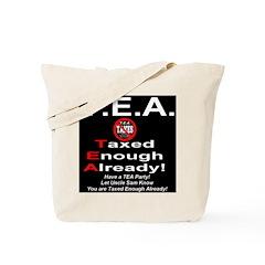 TEA Taxed Enough Already Tote Bag