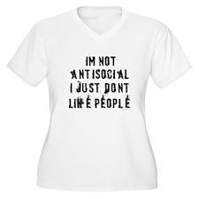 I'm not antisocial... T-Shirt