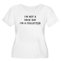 I'm not a pack rat I'm a coll T-Shirt