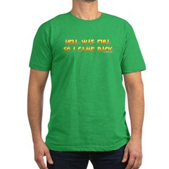 Hell was full so I came back Men's Fitted T-Shirt