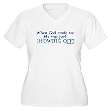 When God Made Me.. T-Shirt