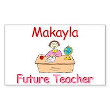 Makayla - Future Teacher Rectangle Decal