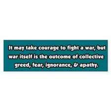War is Collective Greed Peace Bumper Bumper Sticker