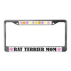 Rat Terrier Mom License Plate Frame