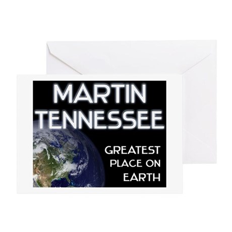 martin tennessee - greatest place on earth Greetin