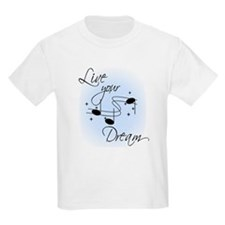 Live Your Dream T-Shirt
