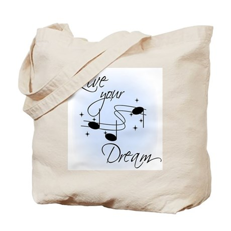 Live Your Dream Tote Bag