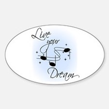 Live Your Dream Oval Decal