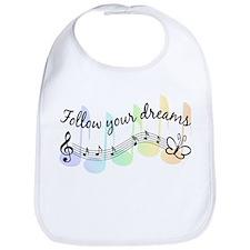 Follow Your Dreams Bib