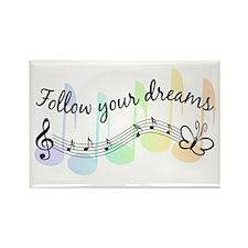 Follow Your Dreams Rectangle Magnet