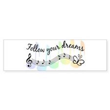 Follow Your Dreams Bumper Bumper Sticker