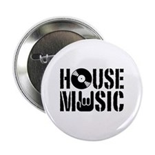 "House Music 2.25"" Button"