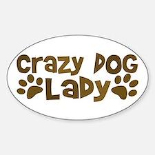 Crazy Dog Lady Oval Bumper Stickers
